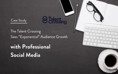 "HR Recruitment Agency The Talent Crossing Sees ""Exponential"" Audience Growth with Professional Social Media"